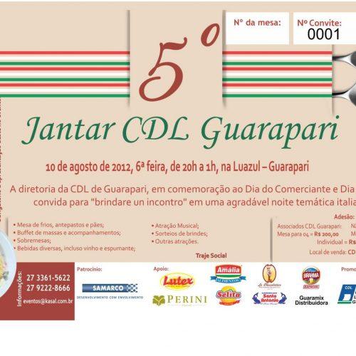 5º Jantar CDLG 2012 - Convite Gráfica